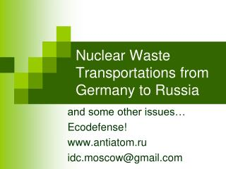 Nuclear Waste Transportations from Germany to Russia
