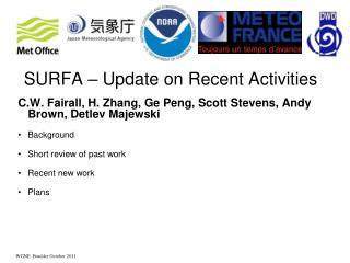 SURFA – Update on Recent Activities