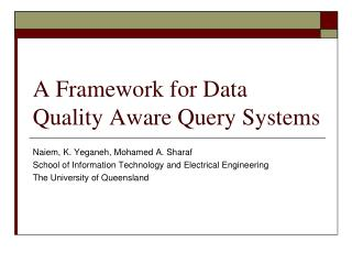 A Framework for Data Quality Aware Query Systems