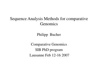 Sequence Analysis Methods for comparative Genomics