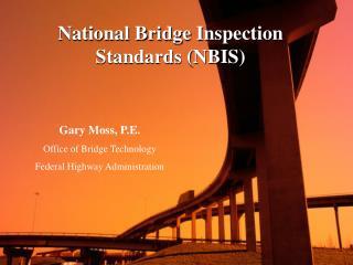 National Bridge Inspection Standards NBIS