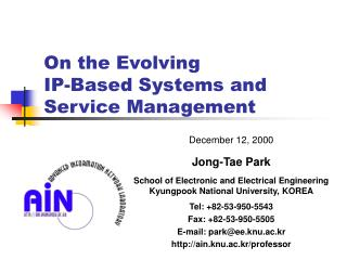 On the Evolving  IP-Based Systems and Service Management