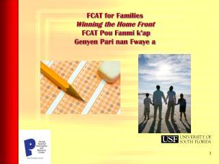 FCAT for Families  Winning the Home Front  FCAT Pou Fanmi k'ap  Genyen Pari nan Fwaye a