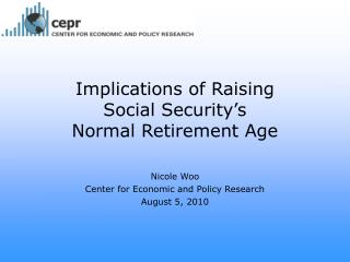 Implications of Raising  Social Security's  Normal Retirement Age