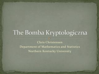 The  Bomba Kryptologiczna