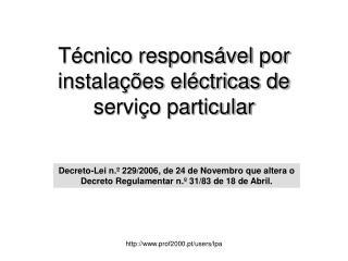 Técnico responsável por instalações eléctricas de serviço particular