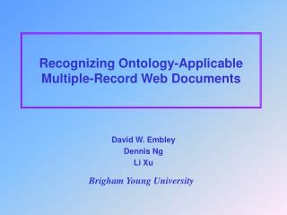 Recognizing Ontology-Applicable Multiple-Record Web Documents