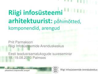 Riigi infosüsteemi arhitektuurist:  põhimõtted, komponendid, arengud