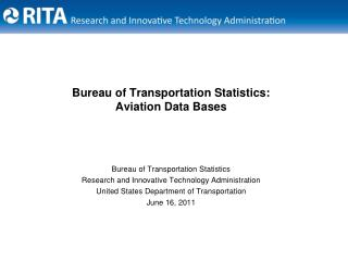 Bureau of Transportation Statistics: Aviation Data Bases