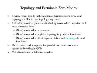 Topology and Fermionic Zero Modes