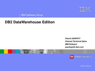 DB2 DataWarehouse Edition