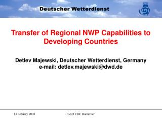 Stepwise introduction of regional NWP
