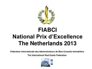 FIABCI National Prix d'Excellence The Netherlands 2013