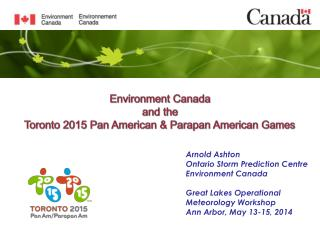 Environment Canada and the Toronto 2015 Pan American &  Parapan  American Games