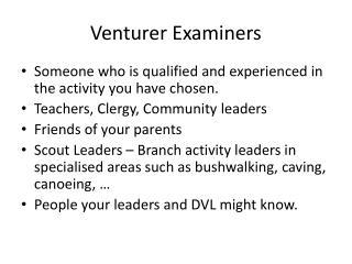 Venturer Examiners
