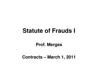 Statute of Frauds I