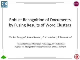 Robust Recognition of Documents by Fusing Results of Word Clusters