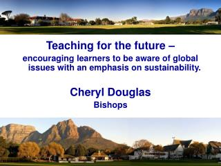 Teaching for the future –