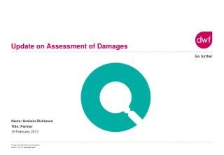 Update on Assessment of Damages