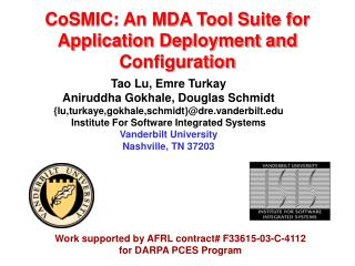 CoSMIC: An MDA Tool Suite for Application Deployment and Configuration