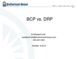 BCP vs. DRP