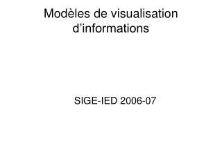 Modèles de visualisation d'informations
