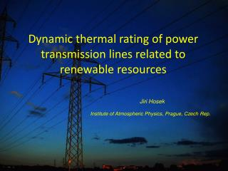 Dynamic thermal rating of power transmission lines related to renewable resources