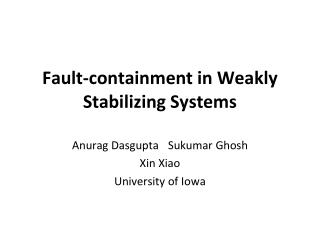 Fault-containment in Weakly Stabilizing Systems