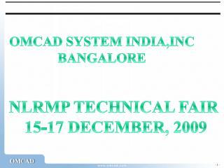 OMCAD SYSTEM INDIA,INC BANGALORE