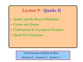 Lecture 9: Quarks II