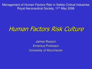 Human Factors Risk Culture