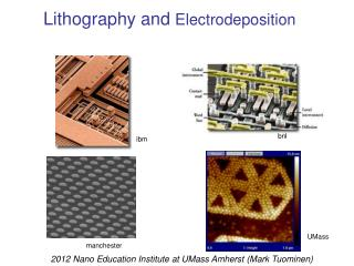 Lithography and  Electrodeposition