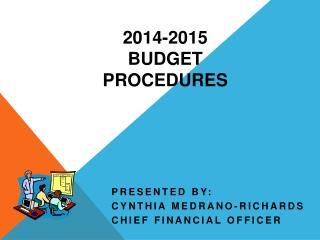 2014-2015  Budget Procedures