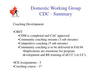 Domestic Working Group CDC - Summary