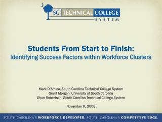 Students From Start to Finish: Identifying Success Factors within Workforce Clusters