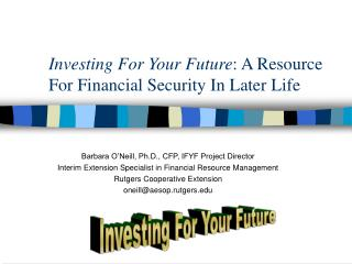 Investing For Your Future: A Resource For Financial Security In Later Life