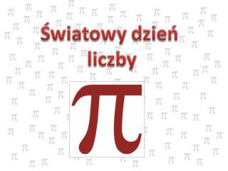 Podziwu godna liczba Pi trzy koma jeden cztery jeden.