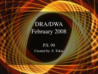 DRA/DWA February 2008