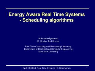 Energy Aware Real Time Systems - Scheduling algorithms