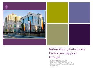 Nationalizing Pulmonary Embolism Support Groups