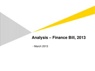 Analysis – Finance Bill, 2013