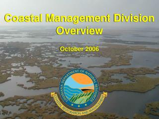 Coastal Management Division Overview