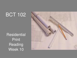 BCT 102