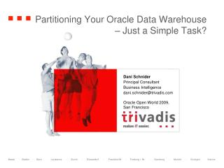 Partitioning Your Oracle Data Warehouse – Just a Simple Task?