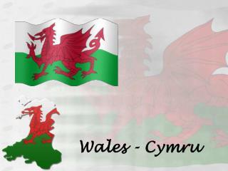 Wales - Cymru