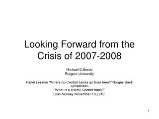 Looking Forward from the Crisis of 2007-2008