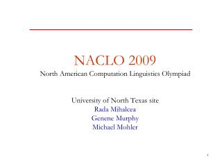NACLO 2009 North American Computation Linguistics Olympiad University of North Texas site