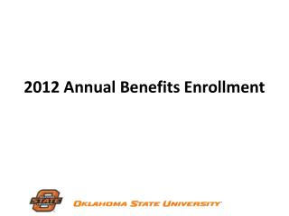 2012 Annual Benefits Enrollment