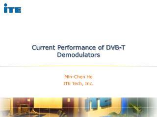 Current Performance of DVB-T Demodulators