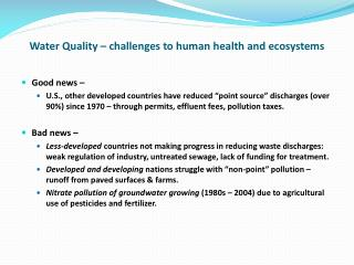 Water Quality – challenges to human health and ecosystems